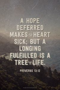Proverbs 13.12